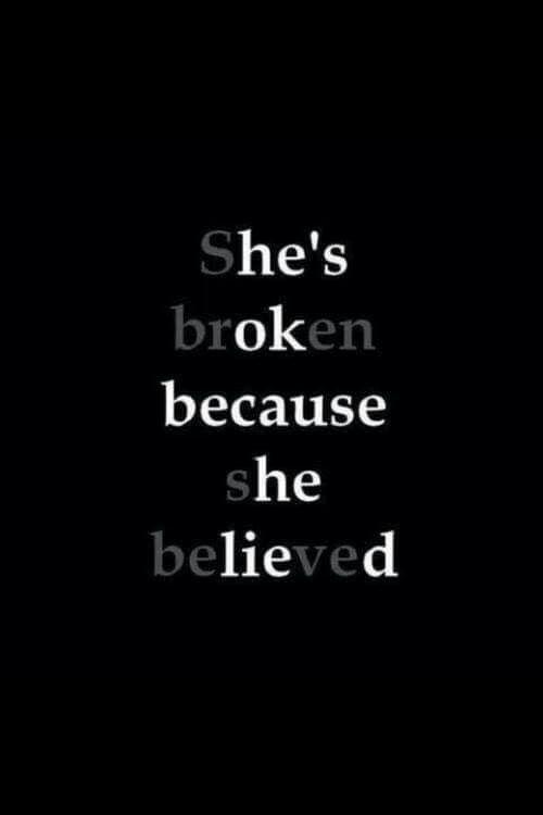 ella esta destrozada porque ella creyo y el esta bien porque el mintio