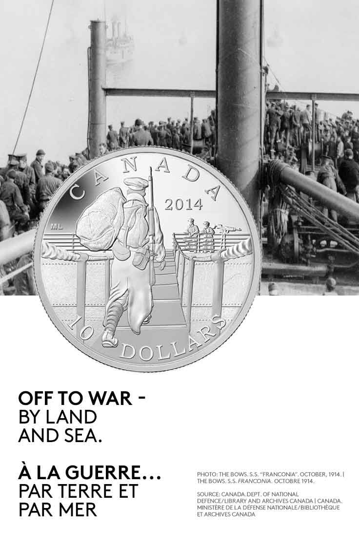 2014 $10 Fine Silver Coin - 100th Anniversary of the Declaration of the First World War: The Mobilisation of our Nation