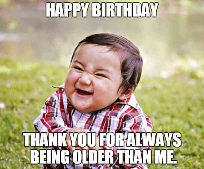 29 Happy Birthday Meme With Funny Wishes Messages 8211 Super Cool Funny Happy Birthday Meme Funny Pictures Funny Birthday Meme