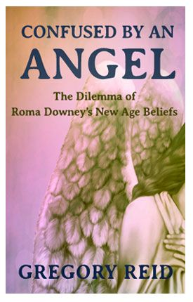 From the Lighthouse BlogNEW BOOKLET TRACT – Confused by an Angel: The Dilemma of Roma Downey's New Age Beliefs