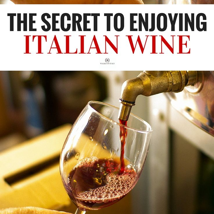 228 best italy food wine and recipes images on pinterest the secret to enjoying the best italian wines forumfinder Choice Image