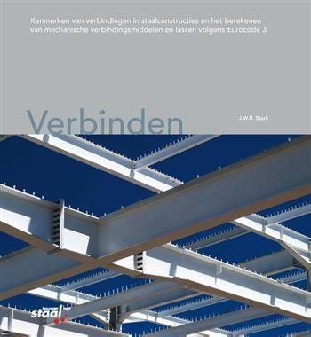 Verbinden kenmerken van verbindingen in staalconstructies en he  Description: Dit boek behandelt de algemene kenmerken van verbindingen in staalconstructies en het berekenen van mechanische verbindingsmiddelen en lassen volgens NEN-EN 1993 (Eurocode 3). Hoofdstuk 1 bespreekt de rol van verbindingen in een staalconstructie en benoemt de verschillende onderdelen. Ook komen de belangrijkste aspecten bij het ontwerp en de detaillering aan de orde en wordt ingegaan op de rol van de computer bij…
