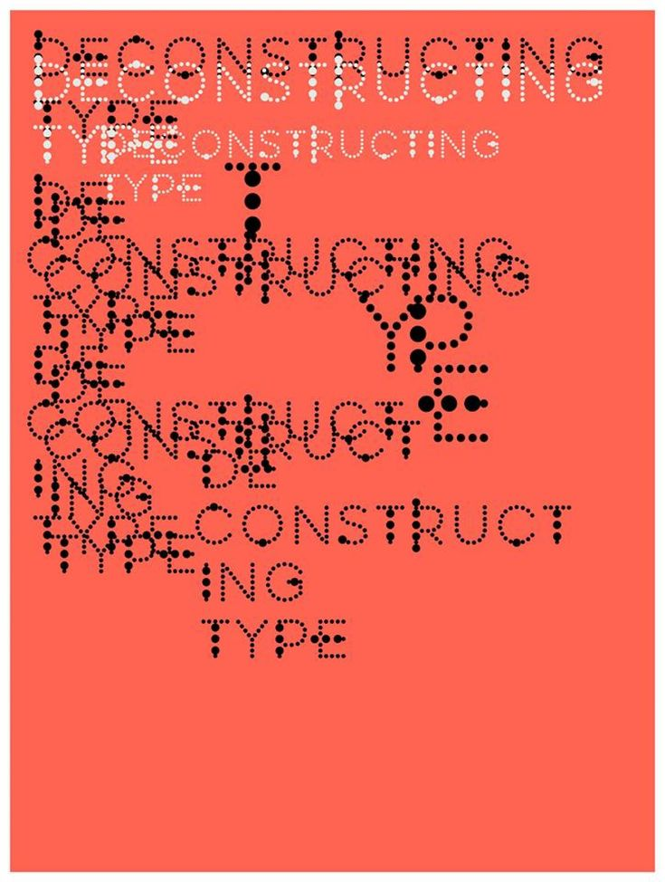 Jennifer Sterling, USA  .  DEcontructing Type / Typeface design, 2016