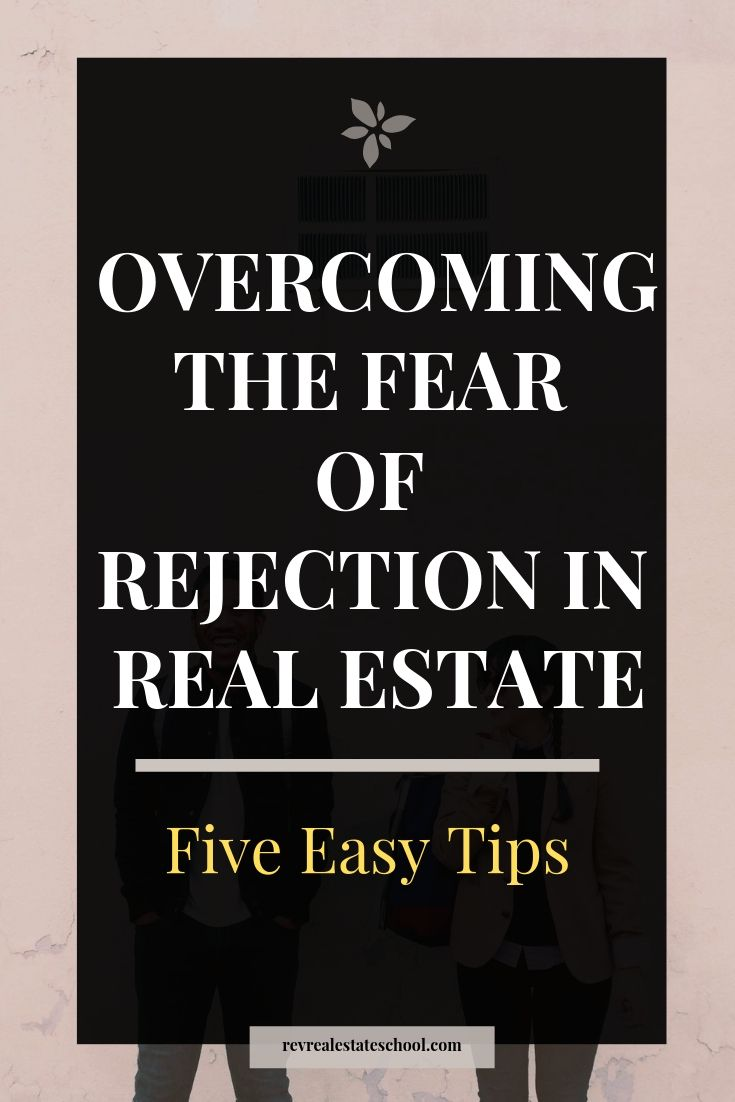 How To Overcome The Fear of Rejection in Real Estate. When prospecting, and buil…