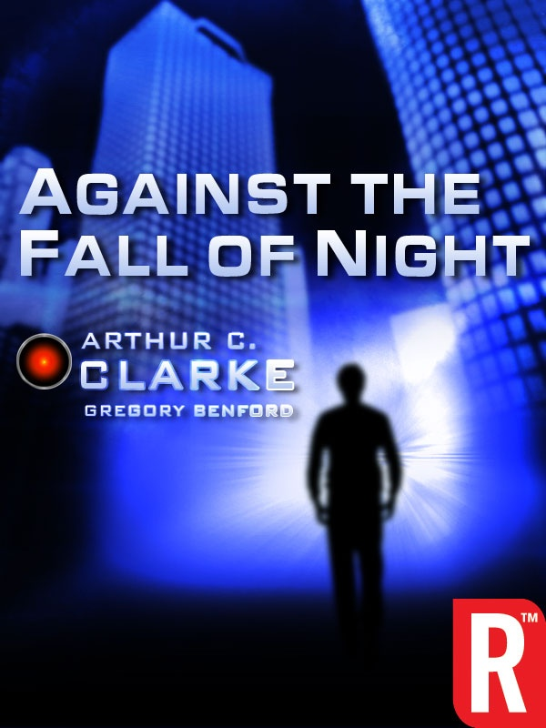 73 best arthur c clarke images on pinterest fiction author and against the fall of night is a science fiction novel by british writer arthur c fandeluxe Images