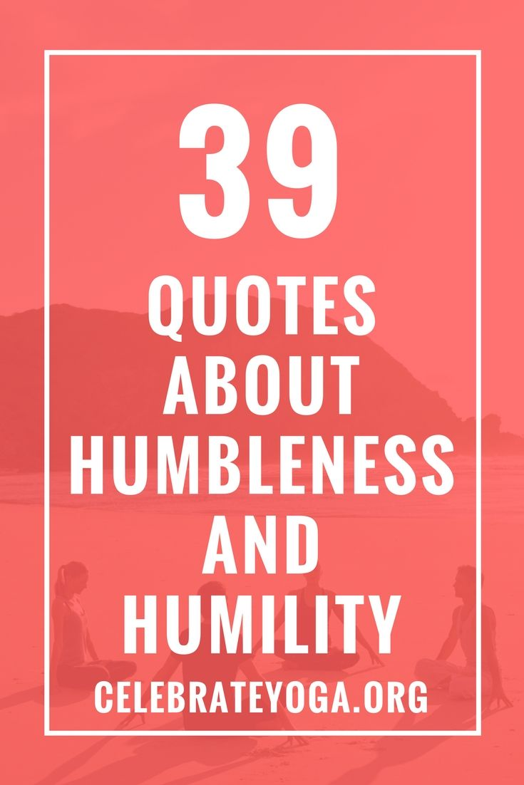 39 Quotes About Humbleness and Humility