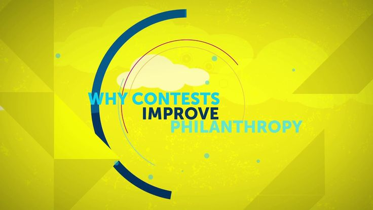 """Why Contests Improve Philanthropy. A new report, """"Six Lessons on Designing Public Prizes for Impact,"""" looks at how foundations can use conte..."""