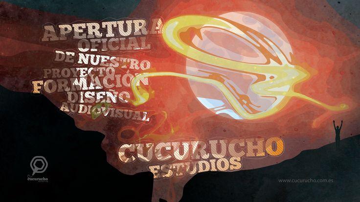 """Un salvapantallas en Full Hd 1920x1080p para celebrar la apertura oficial del proyecto """"Cucurucho estudios"""""""