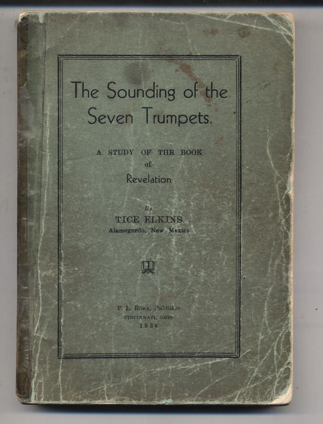The Sounding of the Seven Trumpets Trice Elkins First Printing Rare 1938 PB