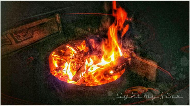 Light my fire #edit2016