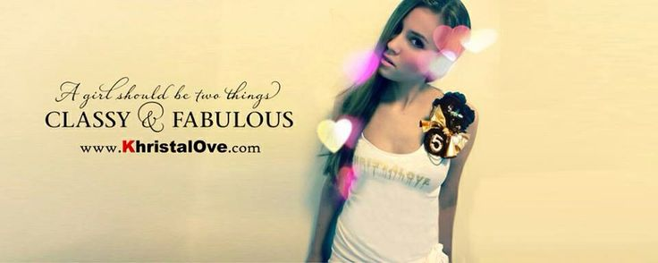 """A girl should be two things.. Classy & Fabulous"""