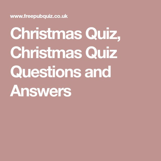 Christmas Quiz, Christmas Quiz Questions and Answers