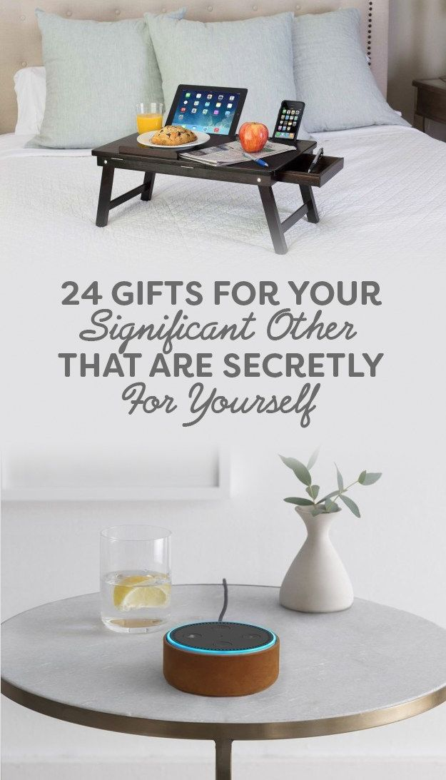 24 Gifts For Your Significant Other That Are Also For You, some great ideas for a good white elephant gift! 2017