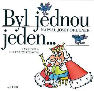 Josef Brukner: Byl jednou jeden...