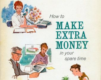 How to Make Extra Money in Your Spare Time, an Amy Vanderbilt Success Program for Women Booklet
