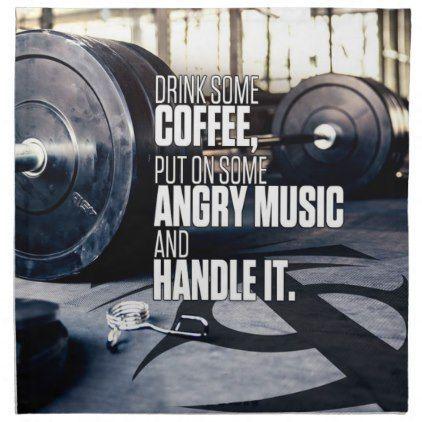 Lift Heavy Inspiration – Coffee and Angry Music Napkin   Zazzle.com – Fitness – Motivation