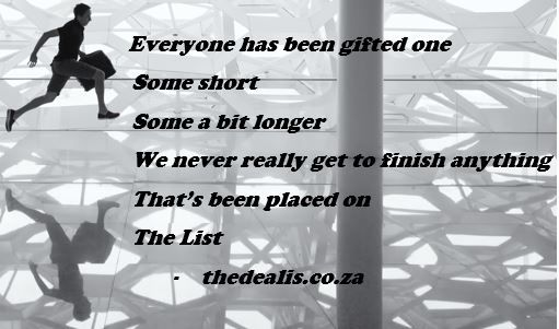The List - Poetry  https://thedealis.co.za/2015/07/02/the-list/