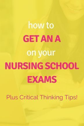 How To (Seriously) Get an A on Your Nursing School Exams + Critical Thinking Tips! Learn from my mistakes and start nursing school studying the RIGHT way! Click through to find out how!