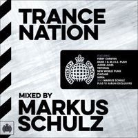 Trance Nation Mixed By Markus Schulz - Ministry of Sound by Markus Schulz
