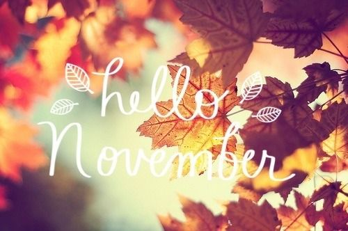 Hello November Tumblr fabuliciouschica Pinterest