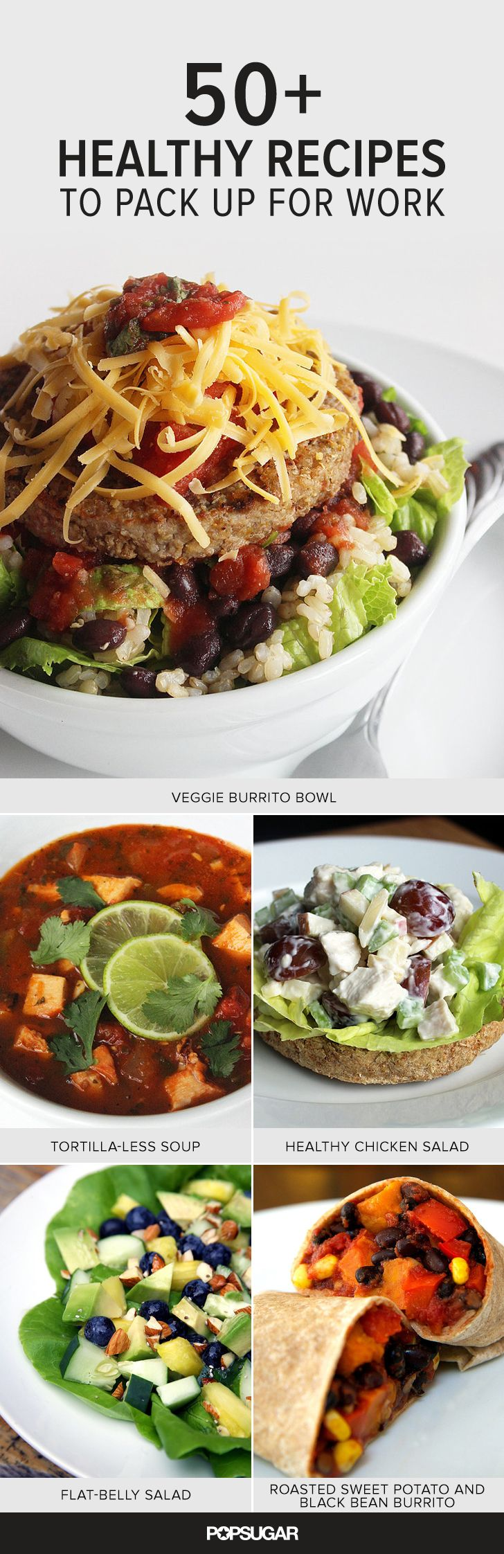 Regardless of your dietary limitations and preferences, (at least!) one of these 50 healthy recipes will fit the bill and make its way into your lunchtime rotation.
