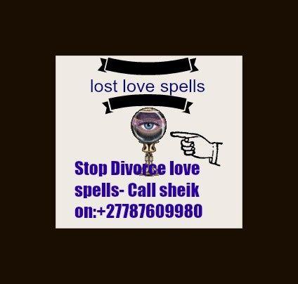 online love spell caster sheik Mubarak call +27787609980 - Love spells chants-Worldwide