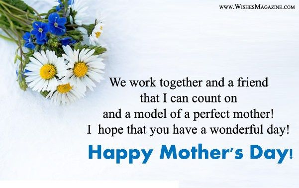 Happy Mother S Day Wishes Messages For Colleagues Coworkers Happy Mothers Day Wishes Mother Day Wishes Wishes For Friends