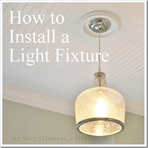 light fixture installation - how to
