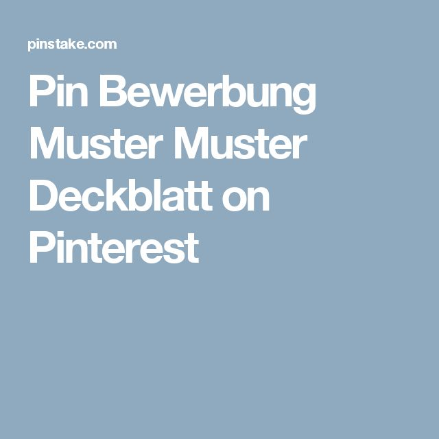 17 Best Ideas About Muster Deckblatt Bewerbung On Pinterest