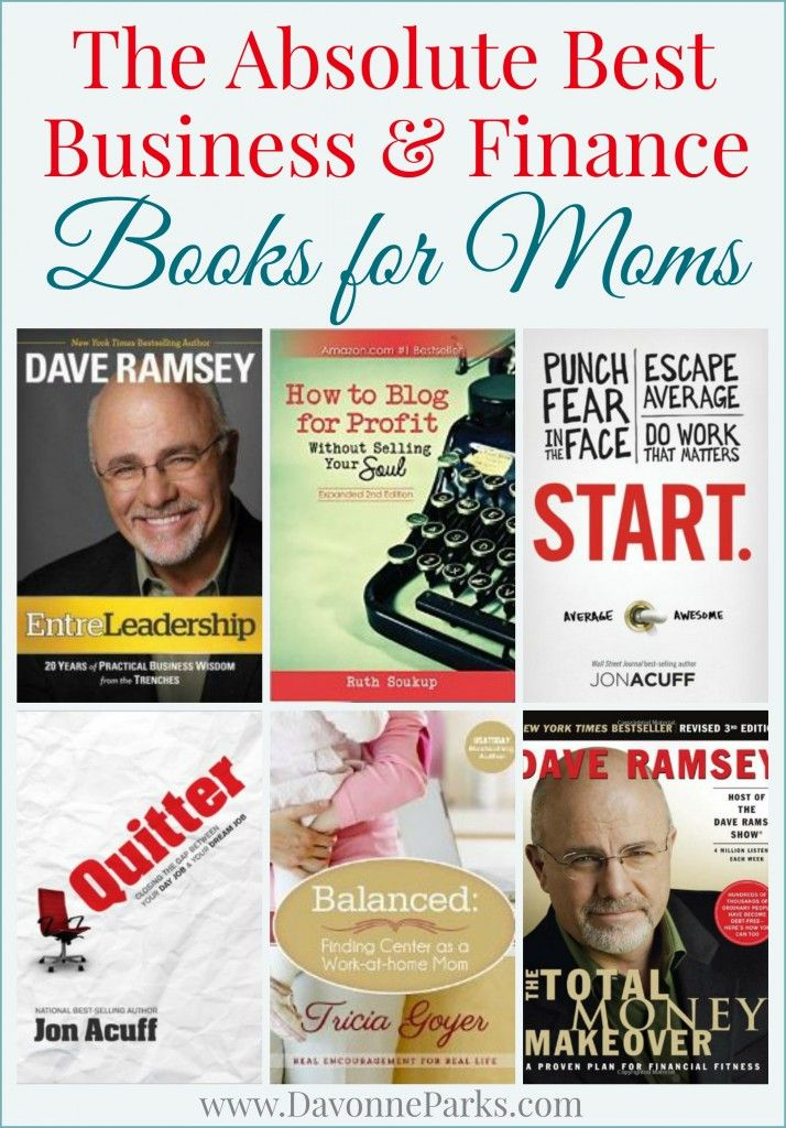 The absolute best business and finance books for moms. This is a fantastic list! I can't wait to read some of these!