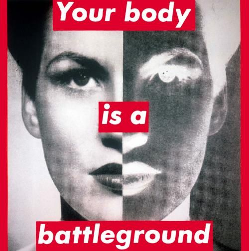 Barbara Kruger - Untitled (Your body is a battleground) | The Broad