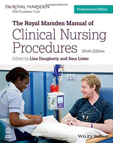 The Royal Marsden Manual of Clinical Nursing Procedures (Royal Marsden Manual Series)