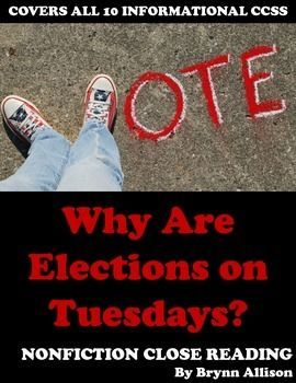 "Nonfiction Close Reading - Election Day Voting This Election Day, teach your students more about voting, polling, elections, and democracy. This nonfiction close reading focuses on a National Public Radio article titled ""Why Are Elections on Tuesdays?"" and makes connections with excerpts from President Barack Obama's speech in Selma on the 50th anniversary of 'Bloody Sunday.' After"