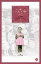 la loca de la casa-rosa montero-9788466320689
