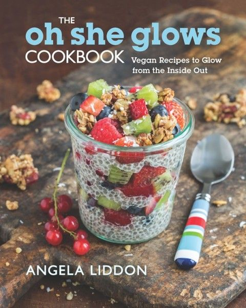 The oh she glows #Cookbook by Angela Liddon #vegan #books #gifts