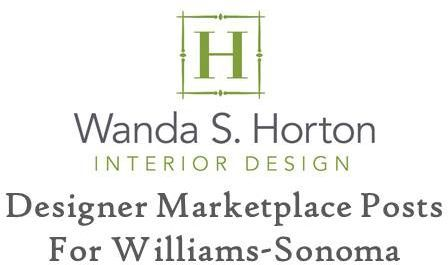 Great tips for interior designers from Designer Marketplace - Williams-Sonoma.