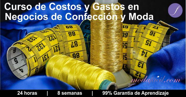 Haz clic y conoce el contenido del Curso de Costos y Gastos en Negocios de Confección y Modas