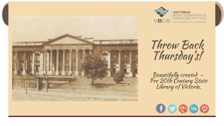 The State Library of Victoria, Throw Back Thursday!