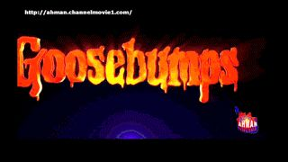 Goosebumps Full Movie  Synopsis:A  young kid teams up with the niece of young adult horror author R.L.  Stine after the writer's imaginary demons are set free on the town of  Greendale Maryland.  Genres: Adventure|  Comedy|  Fantasy|  Horror  Storyline:  Upset about moving from a big city to a small town teenager Zach Cooper  (Dylan Minnette) finds a silver lining when he meets the beautiful  girl Hannah (Odeya Rush) living right next door. But every silver  lining has a cloud and Zach's…
