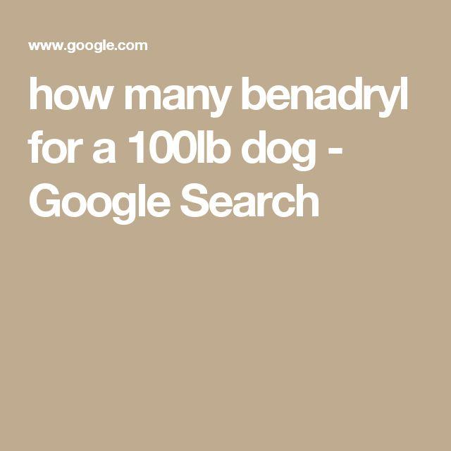 Benadryl 100 lb dog