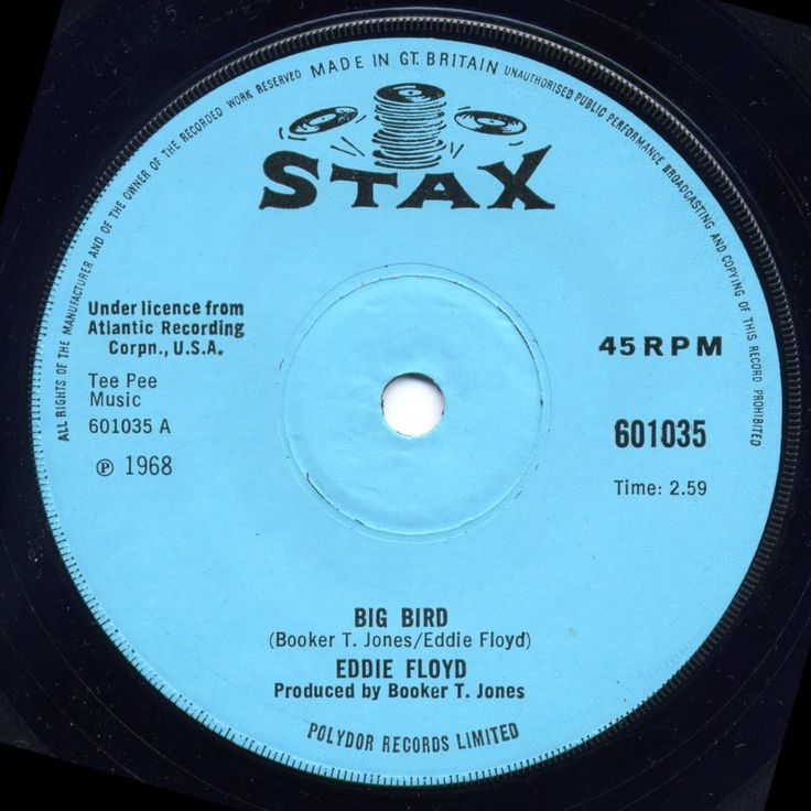 "Eddie Floyd's excellent ""Big Bird."" Notice the stack-o-records Stax logo that predated the finger-snapping hand. -  Stax Records (1961, Memphis) - Booker T & The MG's, Rufus Thomas, Carla Thomas, Otis Redding, Bar-Kays, Mar-Keys, Mable John, Sam & Dave, Eddie Floyd, Johnnie Taylor, William Bell, Albert King, Isaac Hayes, Little Milton, Soul Children, David Porter, Staple Singers, Kim Weston, The Dramatics, etc.  [2014-1230]"