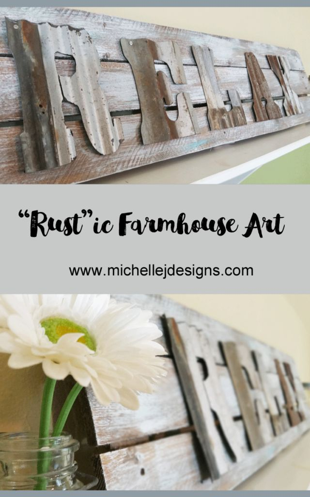 How To Create A Rustic Farmhouse Look You Will Love.  I love a rustic farmhouse sign.  This one includes corrugated tin letters with a bit of rust to add to the decor.  It fit perfectly in the guest room and was a budget friendly DIY art project (sponsored)  :http://michellejdesigns.com/how-to-create-a-rustic-farmhouse-look-you-will-love/