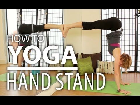 How To Yoga for Beginners - How To Do A Yoga Handstand Safely. Advanced & Complete Beginners Yoga - YouTube