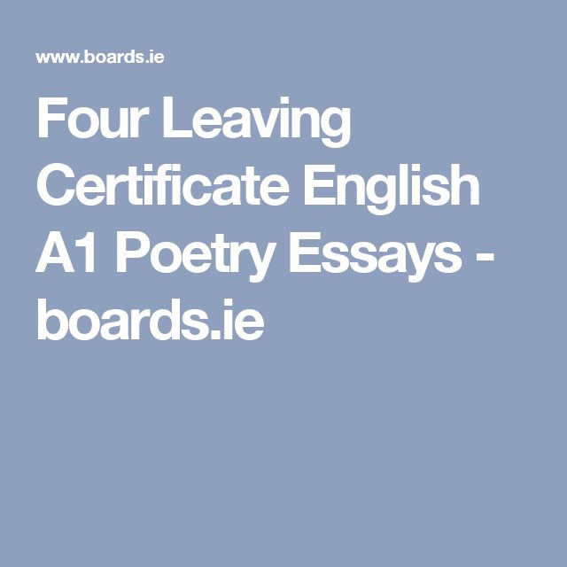 Four Leaving Certificate English A1 Poetry Essays - boards.ie