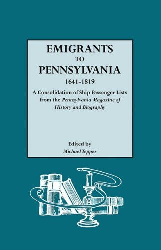 Emigrants to Pennsylvania. A Consolidation of « Library User Group