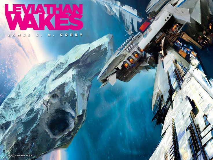 Now I'll have to read these books! Game of...Space Operas! James S.A. Corey's Leviathan Wakes is Coming to SyFy | Tor.com