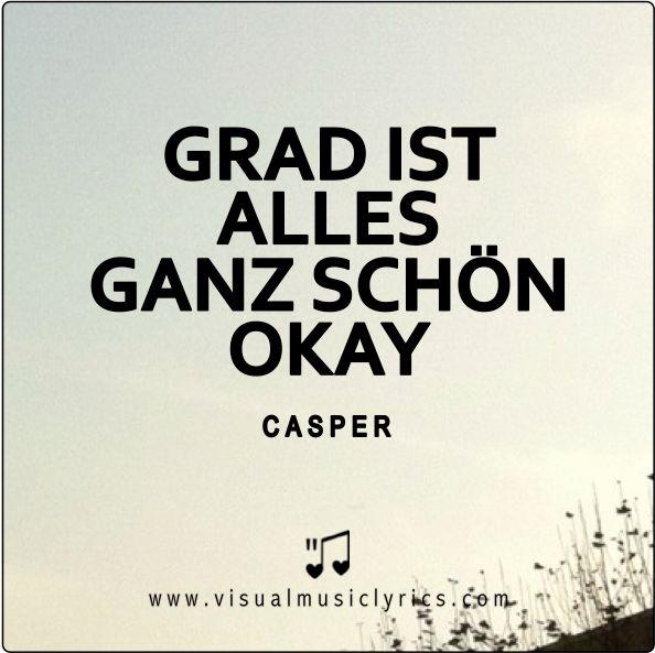 GRAD IST ALLES GANZ SCHÖN OKAY <3 #CASPER