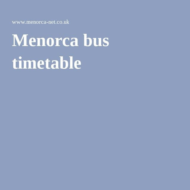 Menorca bus timetable