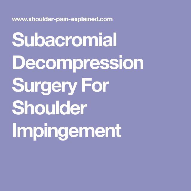 Subacromial Decompression Surgery For Shoulder Impingement