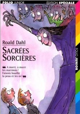 les tribulations d'une lectrice: Sacrées sorcières de Roald Dahl